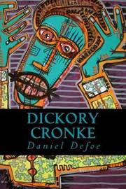 Dickory Cronke by Daniel Defoe image