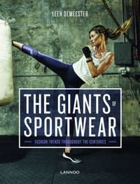 The Giants of Sportswear by Leen Demeester