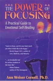 The Power Of Focusing by Ann Weiser Cornell image