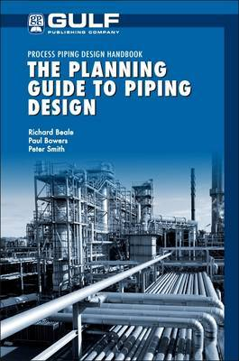 The Planning Guide to Piping Design by Richard Beale image