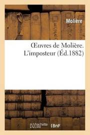 Oeuvres de Moliere. L'Imposteur by . Moliere