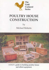 Poultry House Construction by Michael Roberts