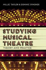 Studying Musical Theatre by Millie Taylor