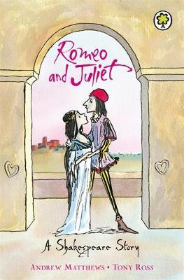 A Shakespeare Story: Romeo And Juliet by Andrew Matthews image