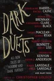 Dark Duets by Christopher Golden