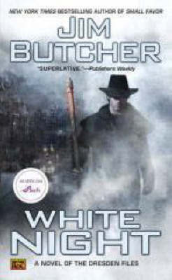 White Night (The Dresden Files #9) by Jim Butcher
