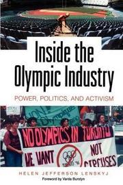 Inside the Olympic Industry by Helen Jefferson Lenskyj