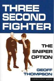 Three Second Fighter by Geoff Thompson