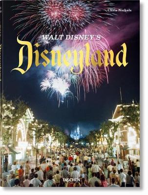 Walt Disney's Disneyland by Chris Nichols