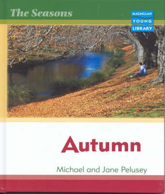 Seasons Autumn Macmillan Library by Michael Pelusey image