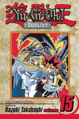 Yu-gi-oh! Duelist: v. 15 by Kazuki Takahashi image