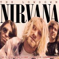 The Lowdown (2CD) by Nirvana