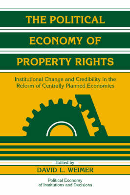 The Political Economy of Property Rights