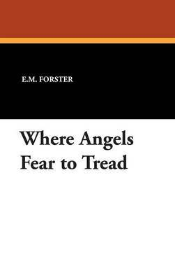Where Angels Fear to Tread by E.M. Forster image