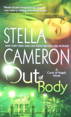 Out of Body: A Court of Angels Novel by Stella Cameron image
