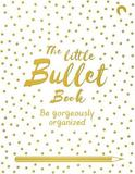 The Little Bullet Book by David Sinden