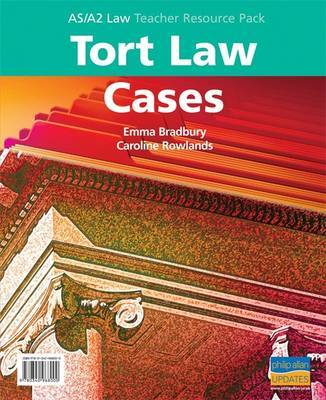 AS/A2 Tort Law Cases: Teacher Resource Pack by Caroline Rowland image