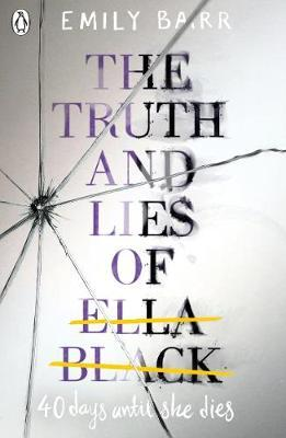 The Truth and Lies of Ella Black by Emily Barr image