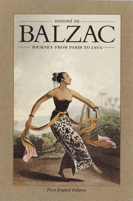 Journey from Paris to Java by Honore Balzac