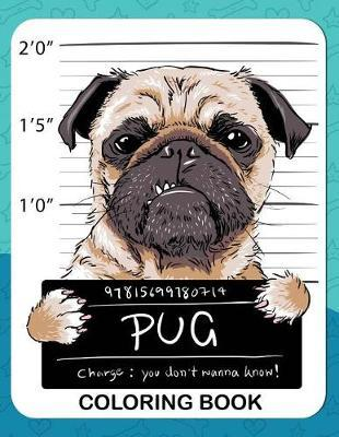 Pug Coloring Book Rocket Publishing Book In Stock Buy Now At