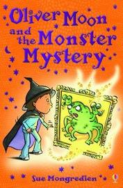 Oliver Moon and Monstery Mystery by Jan McCafferty