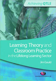 Learning Theory and Classroom Practice in the Lifelong Learning Sector by Jim Gould image