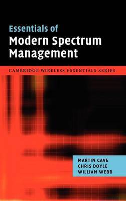 Essentials of Modern Spectrum Management by Martin Cave image