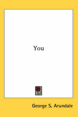 You by George S. Arundale