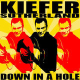 Down In A Hole by Kiefer Sutherland
