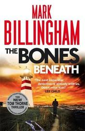 The Bones Beneath by Mark Billingham image