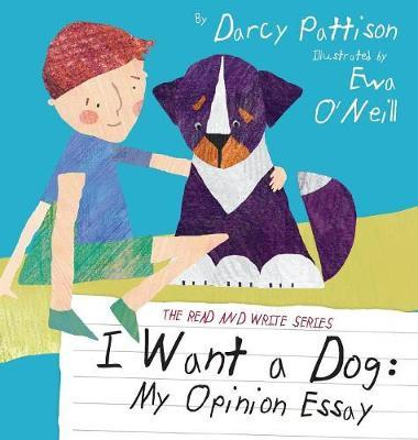 I Want a Dog by Darcy Pattison image