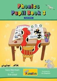 Jolly Phonics Pupil Book 3 (colour edition) by Sara Wernham