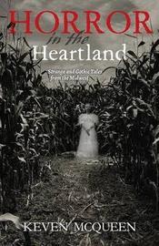 Horror in the Heartland by Keven McQueen