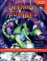The Devious Book of Fumbles & Crits by Ryan Durney