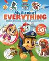 Nickelodeon PAW Patrol My Book of Everything by Parragon Books Ltd