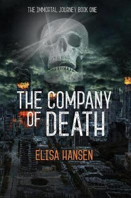The Company of Death by Elisa Hansen
