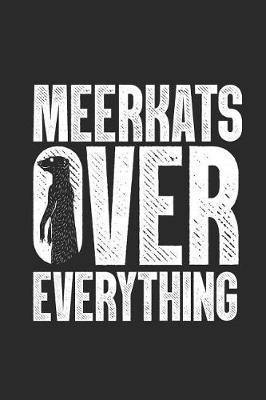 Meerkats Over Everything by Meerkat Publishing