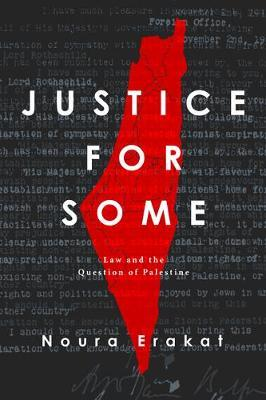 Justice for Some by Noura Erakat