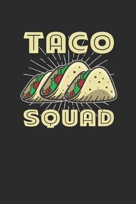 Taco Squad by Taco Publishing