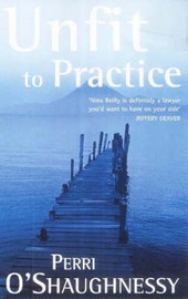 Unfit to Practice by Perri O'Shaughnessy image
