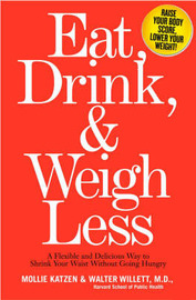 Eat, Drink And Weigh Less by Mollie Katzen image