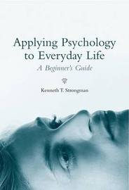 Applying Psychology in Everyday Life by Kenneth T Strongman image