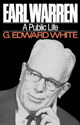 Earl Warren by G.Edward White