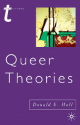 Queer Theories by Donald E Hall image