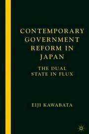 Contemporary Government Reform in Japan by Eiji Kawabata