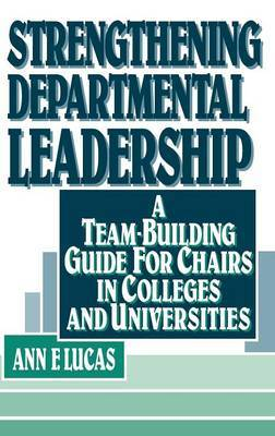 Strengthening Departmental Leadership by Ann F. Lucas