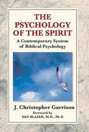 The Psychology of the Spirit by J Christopher Garrison image