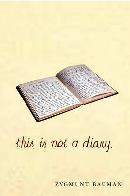 This is not a Diary by Zygmunt Bauman