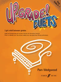 Up-Grade! Piano Duets Grades 0-1 by Pam Wedgwood