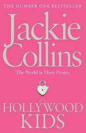 Hollywood Kids by Jackie Collins